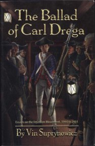 The Ballad of Carl Drega, Essays on the Freedom Movement, 1994-2001 front cover