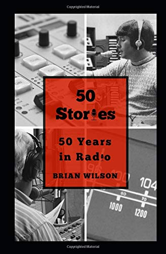 50 Stories: 50 Years in Radio  cover