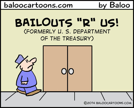 Bailouts ''R'' Us